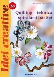 Quilling - tehnica spiralãrii hârtiei - Idei Creative 38